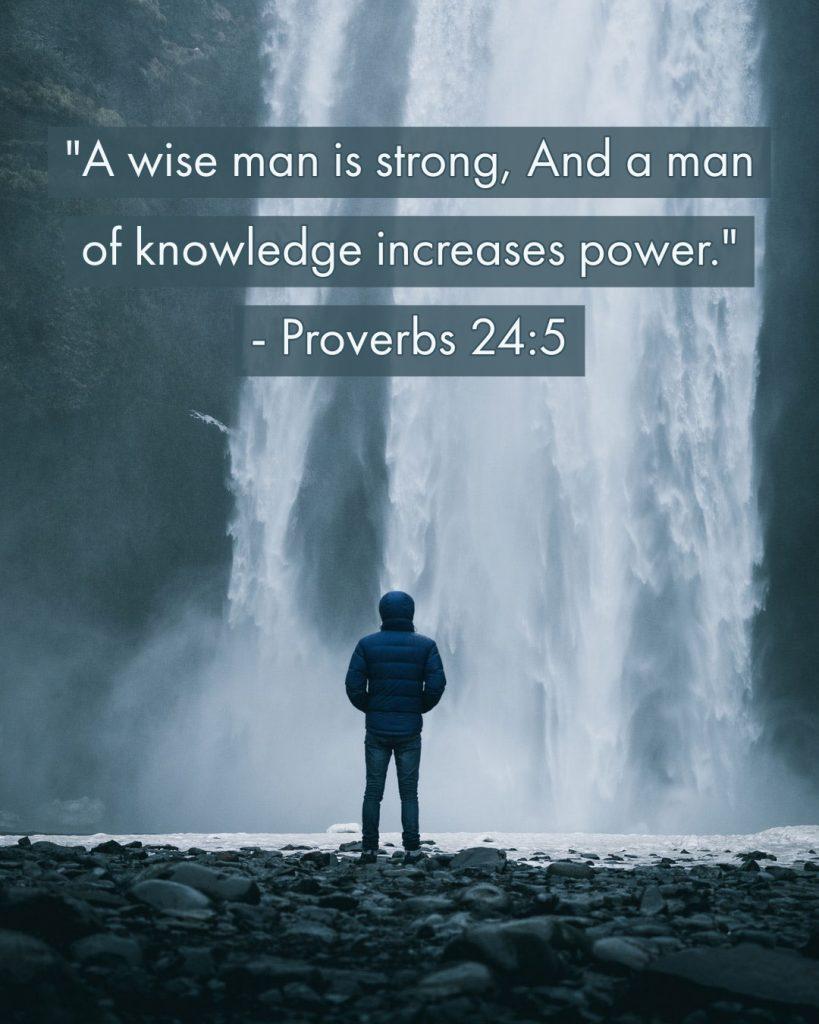 Proverbs 24:5